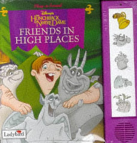 Download Hunchback of Notre Dame: Friends in High Places (Little Play-a-sound S.) 0721437826