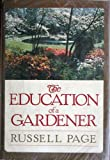 Education of a Gardener