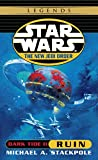 Ruin: Star Wars (The New Jedi Order: Dark Tide, Book II) (Star Wars: The New Jedi Order - Legends)