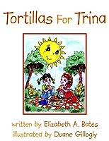 Tortillas for Trina