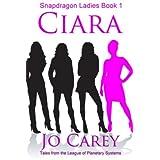 Ciara: Volume 1 (Snapdragon Ladies)