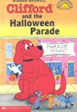 Clifford and the Halloween Parade (Hello Reader! Level 1)