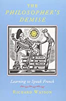 The Philosopher's Demise: Learning French