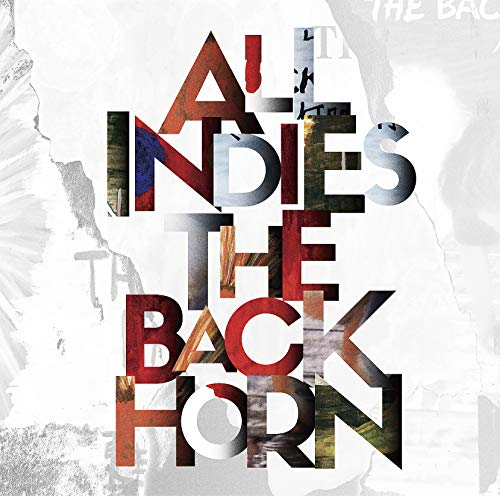 [画像:【Amazon.co.jp限定】ALL INDIES THE BACK HORN(CD)(THE BACK HORN INDIES CDジャケット・ステッカー D type付)]
