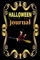HALLOWEEN JOURNAL: PERFECT HALLOWEEN  JOURNAL ,NOTEBOOK,PLANNER, ORGANIZED YOUR PARTY DETAILS.ACTIVITIES CHECKLIST.SCARY STUFF,CRAFT PROJECTS,BEST GIFT IDEAS,FOR FAMILY OR FRIENDS.