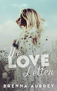 The Love Letter by [Aubrey, Brenna]