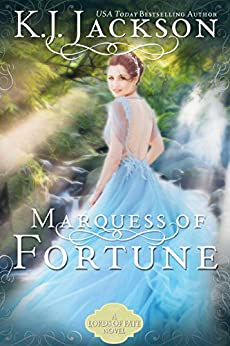 Marquess of Fortune: A Lords of Fate Novel by [Jackson, K.J.]
