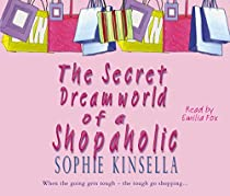 The Secret Dreamworld Of A Shopaholic: (Shopaholic Book 1)