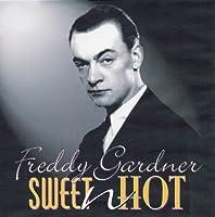Sweet N Hot by Freddy Gardner