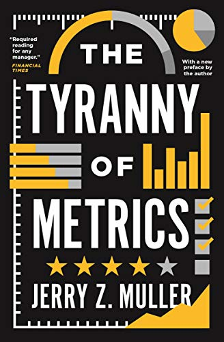 The Tyranny of Metrics (English Edition)