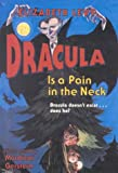 Dracula Is a Pain in the Neck (Trophy Chapter Books)