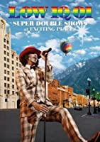 LOW IQ 01 SUPER DOUBLE SHOWS at EXCITING PLACES [DVD]