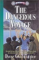 Dangerous Voyage (Reel Kids Adventures)