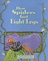 How Spiders Got Eight Legs (Pair-It Books)