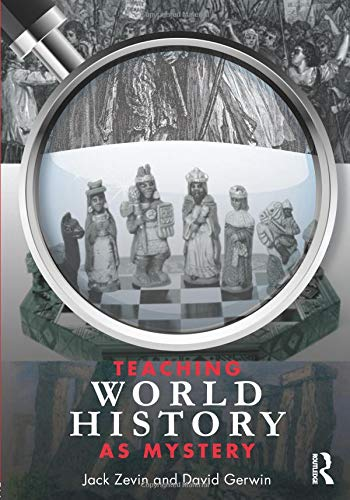 Download Teaching World History as Mystery 0415992257