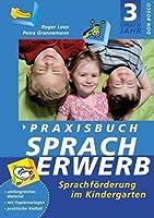 Praxisbuch Spracherwerb 3: Sprachfoerderung im Kindergarten. Lieder und Kopiervorlagen