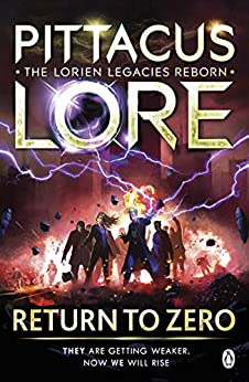 Return to Zero: Lorien Legacies Reborn by [Lore, Pittacus]