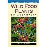 Wild Food Plants of Australia