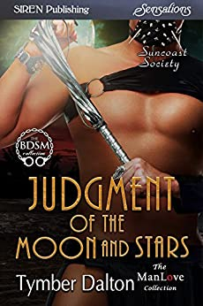 Judgment of the Moon and Stars [Suncoast Society] (Siren Publishing Sensations) by [Dalton, Tymber]