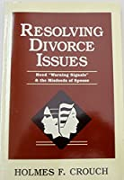 Resolving Divorce Issues (Tax Guide, 104)