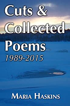 Cuts & Collected Poems 1989 - 2015 by [Haskins, Maria]
