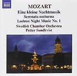 Mozart: Eine kleine Nachtmusik; Serenata notturna; Lodron Night Music No. 1 (2006-08-01)