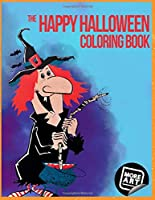 The Happy Halloween Coloring Book (Artimorean Originals)