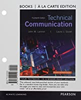 Technical Communication, Books a la Carte Edition Plus MyLab Writing with Pearson eText -- Access Card Package (14th Edition)