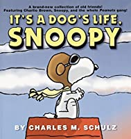It's a Dog's Life, Snoopy (Peanuts)
