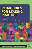 Pedagogies for Leading Practice (Thinking About Pedagogy in Early Childhood Education)
