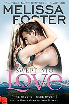 Swept Into Love: Gage Ryder (Love in Bloom: The Ryders Book 5) by [Foster, Melissa]