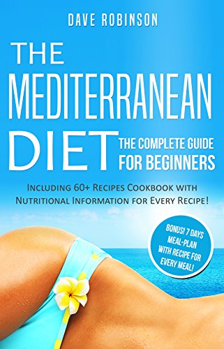 The Mediterranean Diet: The Complete Guide for Beginners (English Edition)