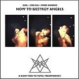 How To Destroy Angels (Digipak) 画像