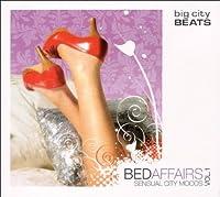 Bed Affairs-Big City B