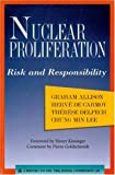 Nuclear Proliferation: Risk and Responsibility (Triangle Papers)