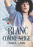 Blanc Comme Neige (Les Contes de Pennymaker)