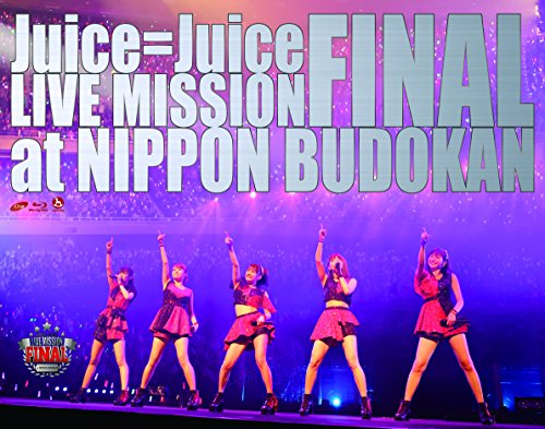 Juice=Juice LIVE MISSION FINAL at 日本武道館 [Blu-ray]