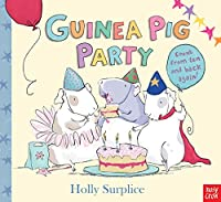 Guinea Pig Party. Holly Surplice