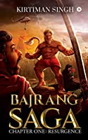 Bajrang Saga: Chapter One: Resurgence