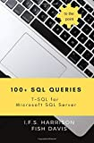 100+ SQL Queries: T-SQL for Microsoft SQL Server (To The Point)
