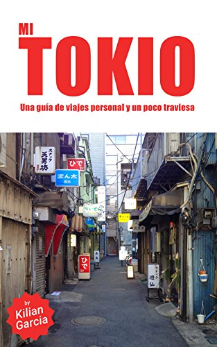 Mi Tokio: Una guía alternativa...