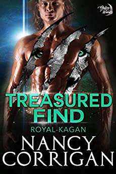 Treasured Find (Shifter World: Royal-Kagan series Book 1) by [Corrigan, Nancy]