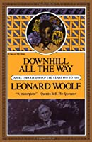 Downhill All The Way: An Autobiography Of The Years 1919 To 1939 (Harvest Book ; Hb 322)