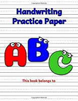 Handwriting Practice Paper: Blank Notebook with Dotted Mid-Lined Sheets for Preschool-Grade 3 Students (Goofy ABC Cartoon Characters)