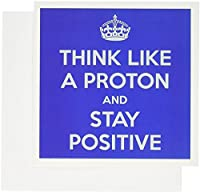 EvaDane–面白い引用–Think Like a Proton and Stay Positive、ブルー–グリーティングカード Set of 6 Greeting Cards