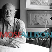 Way of the World by Mose Allison (2010-03-23)
