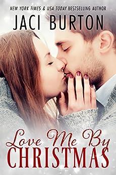 Love Me By Christmas by [Burton, Jaci]