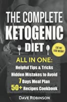 The Complete Ketogenic Diet: All in one. Essential Guide for Beginners.
