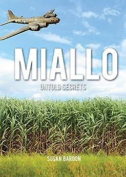 MIALLO: UNTOLD SECRETS by [Bardon, Susan]