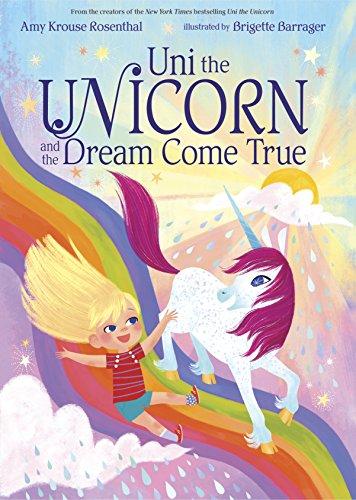 Download Uni the Unicorn and the Dream Come True (English Edition) B074MH4W4S